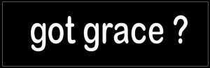 got grace